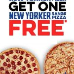 DEAL: Domino's – Buy One Get One Free New Yorker Range Pizzas at Selected Stores (11 April 2021)