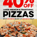DEAL: Domino's – 40% off Large Traditional & Premium Pizzas Delivered (8 August 2020)