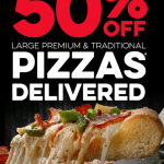 DEAL: Domino's – 50% off Large Traditional & Premium Pizzas Delivered (20-23 July 2020)