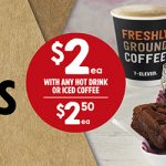DEAL: 7-Eleven – $2 Cookie, Banana Bread, Lamington, Brownie, Slice or Muffin with Hot Drink or Ice Coffee Purchase