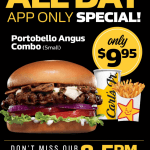 DEAL: Carl's Jr App – $9.95 Small Portobello Mushroom Angus Combo, $1 Small Fries (2-5pm), $2 Sundae (2-5pm)