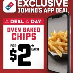 DEAL: Domino's – $2 Oven Baked Chips via Domino's App (3 December 2020)