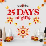DEAL: Oporto – 25 Days of Gifts – Instant Win Prize with $15+ Purchase