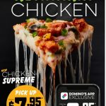 DEAL: Domino's – $6.95 Chicken Supreme Pizza via Domino's App (27 January 2021)