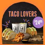 DEAL: Taco Bell – $24.95 Taco Lovers (4 Tacos, Large Tortilla Chips, 2 Chocodillas, 2 Drinks & Nacho Cheese Sauce)